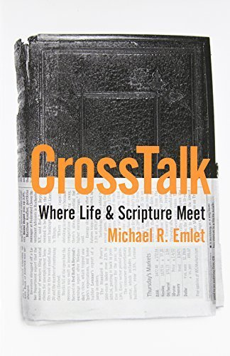 Cross Talk: Where Life and Scripture Meet by Michael R. Emlet (2009-11-10)