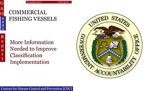Amazon com: COMMERCIAL FISHING VESSELS: More Information Needed to