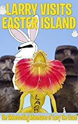 Larry Visits Easter Island: The Globetrotting Adventures of Larry The Lizard®