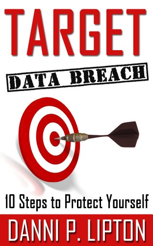 TARGET Data Breach: 10 Steps to Protect Your Credit & Identity