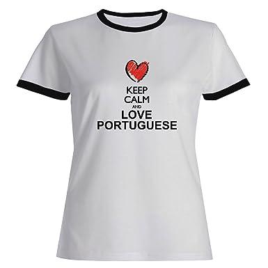 Idakoos Keep Calm And Love Portuguese Chalk Style Languages Ringer Women T