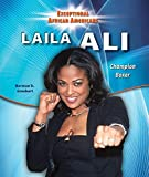Laila Ali: Champion Boxer (Exceptional African Americans)