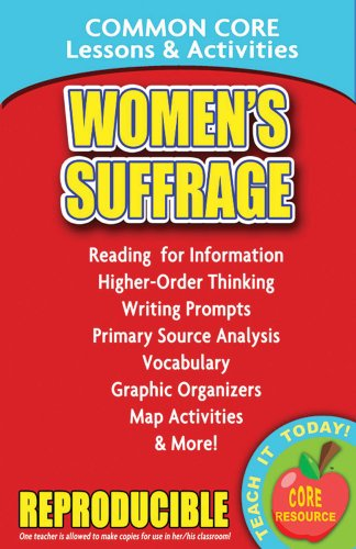Women's Suffrage and the 19th Amendment - Common Core Lessons and Activities