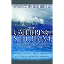 The Gathering Storm: Understanding Prophecy in Critical Times