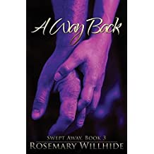 A Way Back: Swept Away, Book 3 by Rosemary Willhide (2015-04-06)