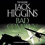 Bad Company: Sean Dillon Series, Book 11 | Jack Higgins