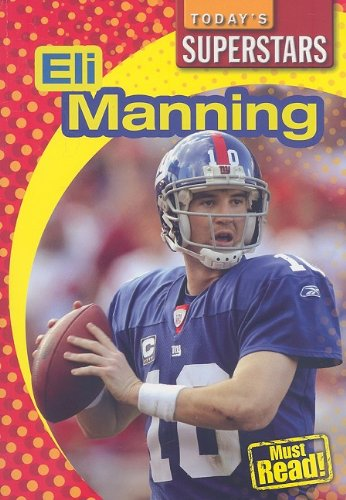 Eli Manning (Today's Superstars)