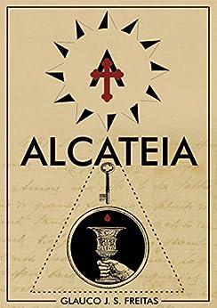 A Alcateia (Curitiba À Meia-Noite Livro 1) por [Freitas, Glauco J S]