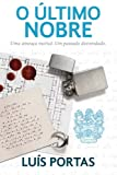 O Último Nobre, Luis Portas, 1477659560