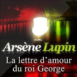 La lettre d'amour du roi George (Arsène Lupin 32)