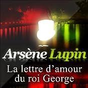 La lettre d'amour du roi George (Arsène Lupin 32)   Maurice Leblanc