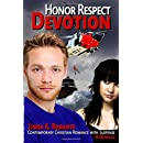 Honor Respect Devotion: A Novella: Contemporary Christian Romance with Suspense (The Dangerous Series) (Volume 5)