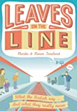 Leaves on the Line, Martin Toseland and Simon Toseland, 1907554858