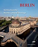 Berlin: World Cultural Heritage - Weltkulturerbe, , 3865687075