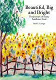 Beautiful, Big and Bright, Ruth E. Luongo, 1594573565