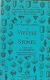 img - for The Virtues of Stones: De Virtutibus Lapidum book / textbook / text book