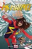 """""""Ms. Marvel Vol. 3 Crushed"""" av G. Willow Wilson"""