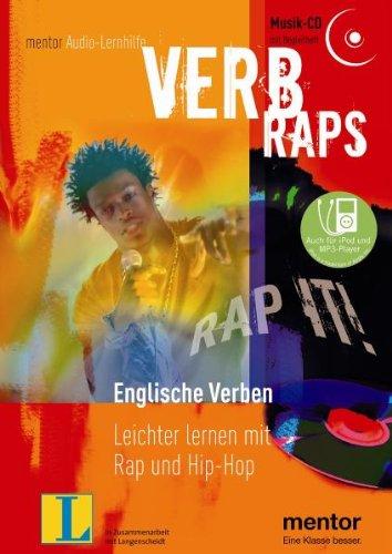 Verb Raps. Englische Verben - Audio-CD mit Begleitheft: Leichter lernen mit Rap und Hip-Hop (mentor Audiolernhilfen)