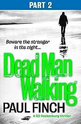 Dead Man Walking (Part 2 of 3)