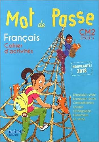 Francais Cm2 Mot De Passe Cahier D Activites