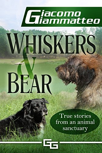 Whiskers and Bear (Sanctuary Tales Book 1) by [Giammatteo, Giacomo]