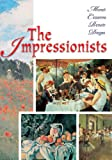 The Impressionists, David Spence, 184696217X