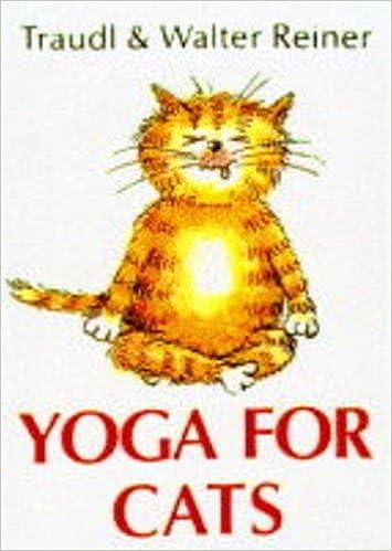 Yoga for Cats: Amazon.es: Traudl Reiner, Walter Reiner ...