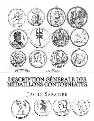 Description générale des médaillons contorniates  [Sabatier, Justin] (Tapa Blanda)