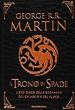 Il trono di spade : libro terzo delle cronache del ghiaccio e del fuoco