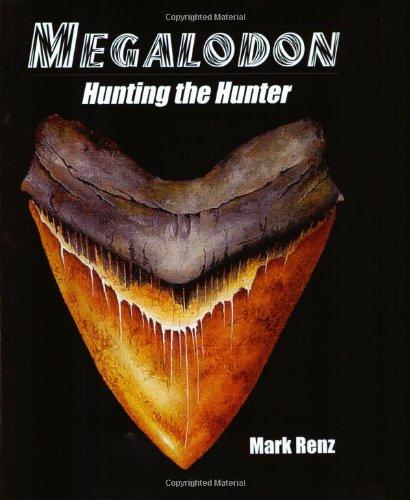 Megalodon: Hunting the Hunter