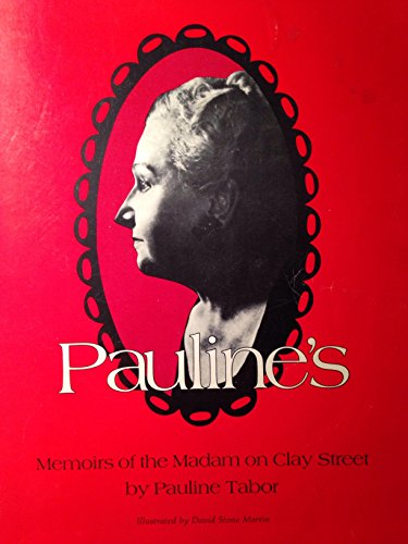 Pine Clay - By Pauline Tabor Pauline's Memoirs of the Madam on Clay Street (5th Fifth Edition) [Paperback]