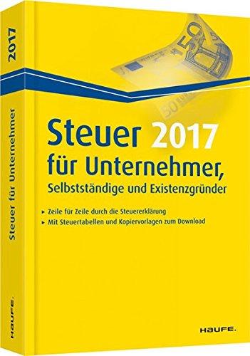 steuer-2017-fr-unternehmer-selbststndige-und-existenzgrnder-haufe-steuerratgeber
