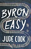 Byron Easy, Jude Cook, 1605984914