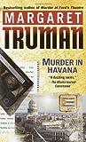 Murder in Havana, Margaret Truman, 0449006689