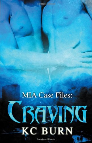 Craving (Mia Case Files) by Burns K C