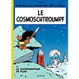 Les Schtroumpfs - tome 06 - Le CosmoSchtroumpf (French Edition)