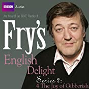 Fry's English Delight: Series 2 - The Joy of Gibberish | Stephen Fry