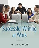 img - for Successful Writing at Work by Prof. Philip Kolin (1-Jan-2012) Paperback book / textbook / text book