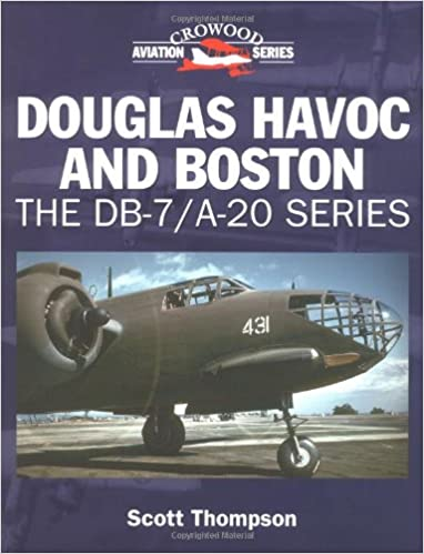 Book Douglas Havoc and Boston: The DB-7/ A-20 Series (Crowood Aviation)