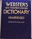 Webster's New Twentieth Century Dictionary of the English Language, Unabridged, Noah Webster and Jean Lyttleton McKechnie, 0529048523