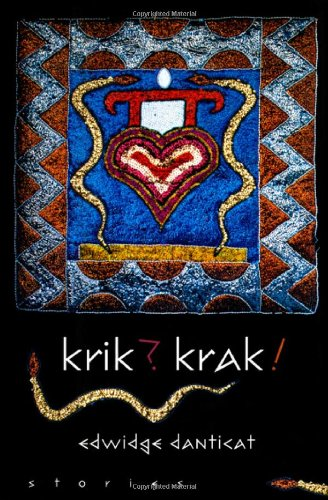 an analysis of the collection of short stories krik krak by danticat Krik krak audiobook, by edwidge danticat  download krik krak audiobook  krak by edwidge danticat is a collection of short stories that detail the haitian experience a combination of reflection, storytelling, history, and memories each story brings to light different aspects of haitian culture, while reinforcing the commonalities between the haitian people.