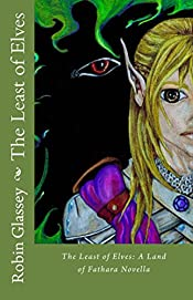 The Least of Elves: A Land of Fathara Novella