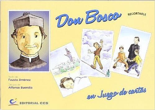 DON BOSCO EN JUEGO DE CARTAS: FAUSTO JIMENEZ RODRIGO ...