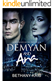 Demyan & Ana: A Russian Guns Novella (The Russian Guns Book 4)