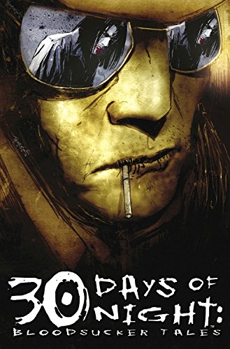 Bloodsucker Tales, Volume 1 (30 Days of Night, Book 4) (v. 1) -