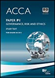 Acca - P1 Governance, Risk and Ethics: Study Text