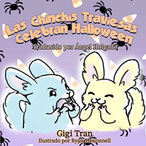 Las Chinchis Traviesas Celebran Halloween: (SPANISH VERSION) (Spanish Edition)
