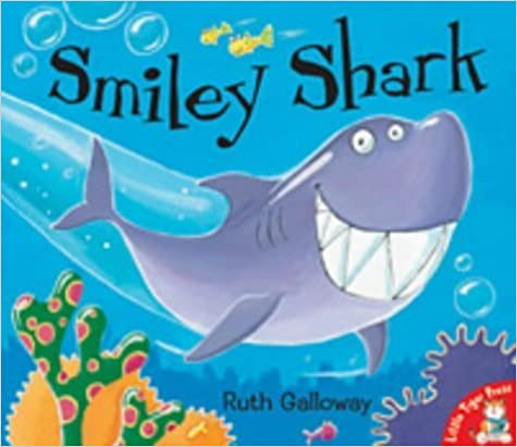 Smiley Shark by Galloway. Ruth ( 2003 )