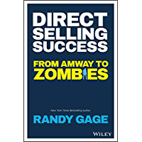 Direct Selling Success: From Amway to Zombies (English Edition)