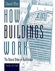 How Buildings Work: The Natural Order of Architecture
